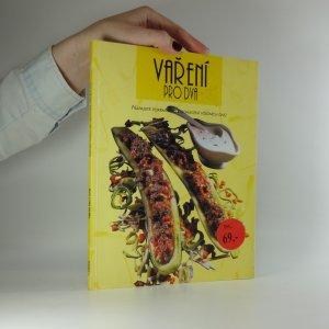 náhled knihy - Vaření pro dva. Nápadité pokrmy pro obohacení všedních dnů