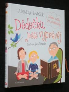 náhled knihy - Dědečku, ještě vyprávěj : etiketa a etika pro předškoláky