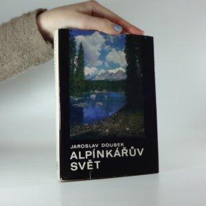 náhled knihy - Alpínkářův svět. Praktická příručka pro začátečníky i pokročilé