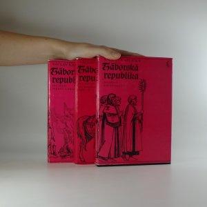 náhled knihy - Táborská republika. 1. - 3. díl (asi podpis)