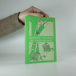 náhled knihy - Bezpečně v zahradě bez úrazu na sadě