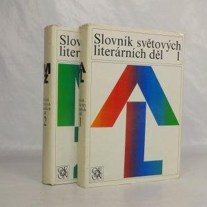 náhled knihy - Slovník světových literárních děl (2 sv.)