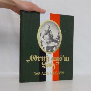 náhled knihy - Gruß aus'm Lotz: Das alte Giessen