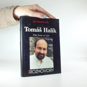 náhled knihy - Tomáš Halík. Ptal jsem se cest