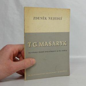 náhled knihy - T.G. Masaryk ve vývoji české společnosti a čsl. státu