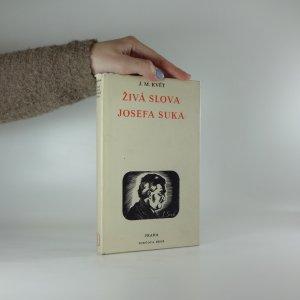 náhled knihy - Živá slova Josefa Suka
