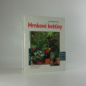 náhled knihy - Jak úspěšně pěstovat hrnkové květiny