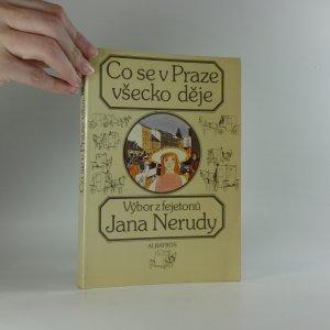 náhled knihy - Co se v Praze všecko děje. Výběr z fejetonů J. Nerudy