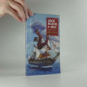 náhled knihy - Jack Black v akci, aneb, Loď plná lupičů