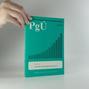 náhled knihy - Jsou alternativy strategie transformace? 4/1992