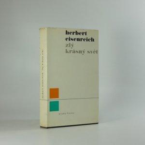 náhled knihy - Zlý krásný svět