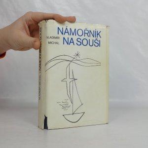 náhled knihy - Námořník na souši : románová kronika