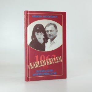 náhled knihy - 1063 dnů s Karlem Krylem. Legenda očima důvěrné přítelkyně
