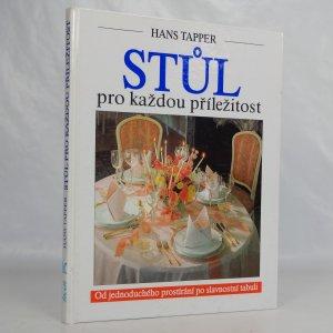 náhled knihy - Stůl pro každou příležitost : Od jednoduchého prostírání po slavnostní tabuli