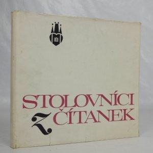 náhled knihy - Stolovníci z čítanek : kapitoly o pražských stolních společnostech a slavných štamgastech