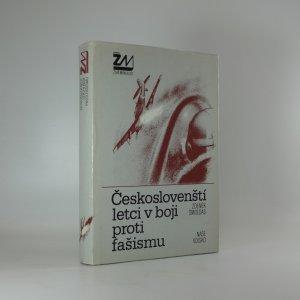 náhled knihy - Českoslovenští letci v boji proti fašismu