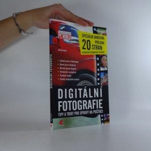 náhled knihy - Digitální fotografie . tipy a triky pro úpravy na počítači