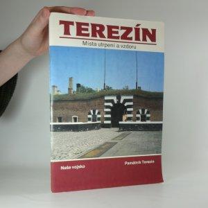 náhled knihy - Terezín : místa utrpení a vzdoru