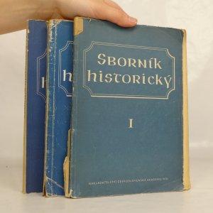 náhled knihy - Sborník historický (1., 2. a 4. díl)