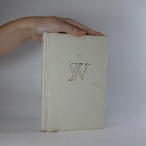 náhled knihy - Dílo I. Pantomima 1919 - 1926. Most, Pantomima, Menší růžová zahrada, Básně na pohlednice, Nápisy na hroby, Blíženci