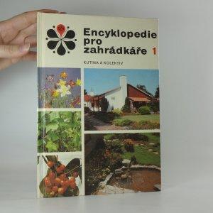 náhled knihy - Encyklopedie pro zahrádkáře. 1. díl.