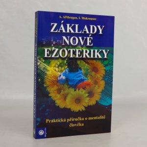 náhled knihy - Základy nové ezoteriky: praktická příručka o mentalitě člověka