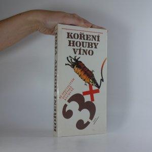 náhled knihy - 3x koření, houby, víno. Ke specialitám sovětské kuchyně