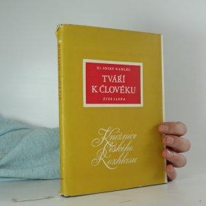náhled knihy - Tváří k člověku