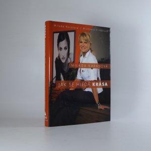 náhled knihy - Milada Karasová . jak se hledá krása