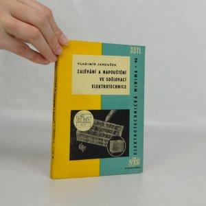 náhled knihy - Zalévání a napouštění ve sdělovací elektrotechnice