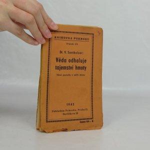 náhled knihy - Věda odhaluje tajemství hmoty