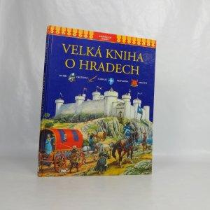 náhled knihy - Velká kniha o hradech