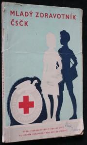 náhled knihy - Mladý zdravotník Československého červeného kříže : Učebnice pro přípravu v kroužcích Mladý zdravotník 2. stupně