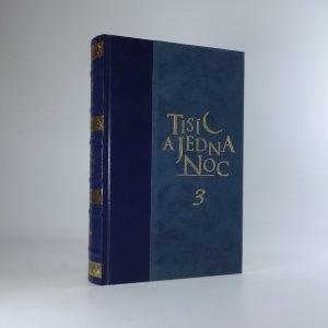 náhled knihy - Tisíc a jedna noc. 3. díl