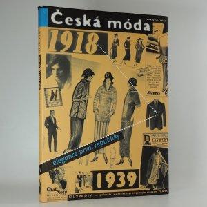 náhled knihy - Česká móda 1918-1939 : elegance 1. republiky