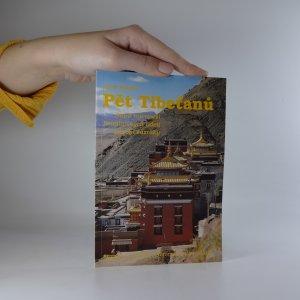 náhled knihy - Pět Tibeťanů. Staré tajemství himálajských údolí působí zázraky.