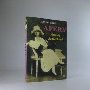 náhled knihy - Aféry Anduly Sedláčkové. Příběh života a smrti slavné české herečky, které její publikum říkalo Andula