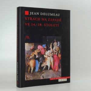 náhled knihy - Strach na Západě ve 14.-18. století : obležená obec. II. díl