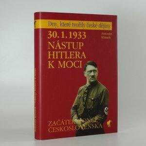 náhled knihy - 30.1.1933 nástup Hitlera k moci. začátek konce Československa