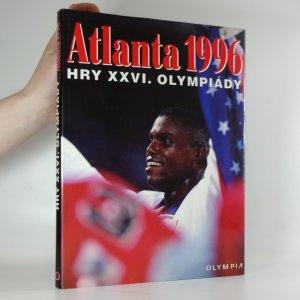 náhled knihy - Atlanta 1996. hry XXVI. olympiády