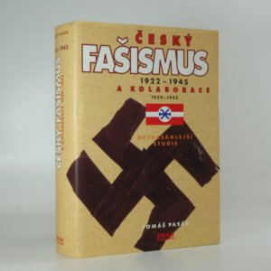 náhled knihy - Český fašismus 1922-1945 a kolaborace 1939-1945