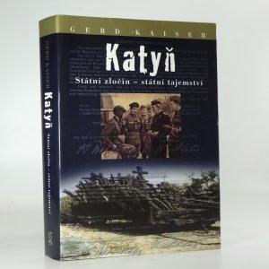 náhled knihy - Katyň : státní zločin - státní tajemství