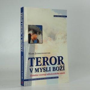 náhled knihy - Teror v mysli boží. globální vzestup náboženského násilí