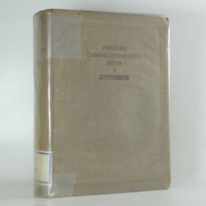 náhled knihy - Přehled československých dějin, díl I. (do roku 1848)