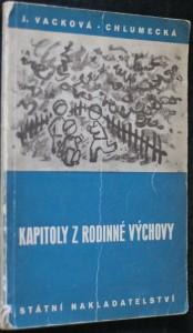 náhled knihy - Kapitoly z rodinné výchovy : Učebnice výchovy dítěte pro odborné školy pro ženská povolání