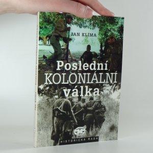 náhled knihy - Poslední koloniální válka