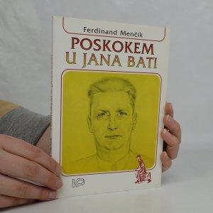 náhled knihy - Poskokem u Jana Bati. Jan Baťa - spolupráce. (články z let 1920-1936)