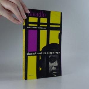 náhled knihy - Slavný muž ze Sing-Singu. Hra o 3 jednáních