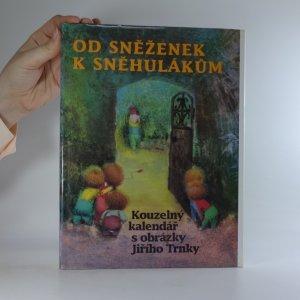 náhled knihy - Od sněženek k sněhulákům