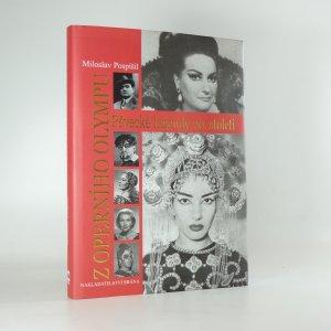 náhled knihy - Z operního Olympu. Pěvecké legendy 20. století